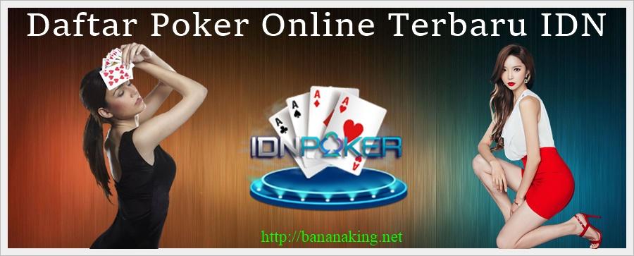 Daftar Poker Online Terbaru IDN